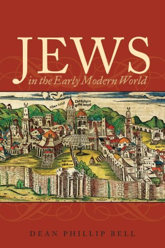 Jews in the Early Modern World: Continuity and Transformation (English Edition) por Dean Phillip Bell