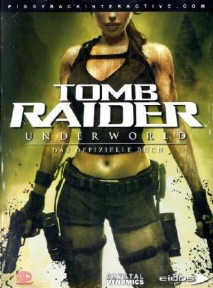 Tomb Raider Underworld: Das Offizielle Buch
