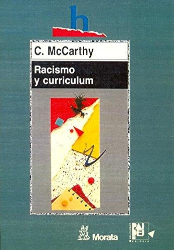 Racismo y Curriculum (Educación crítica) por C. McCarthy