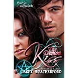 The Demon Kiss: Of Witches and Warlocks by Lacey Weatherford (2011-07-26)