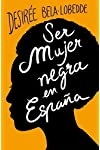https://libros.plus/ser-mujer-negra-en-espana/
