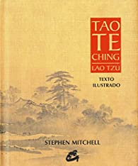 Tao Te Ching. Lao Tzu par Lao Tzu