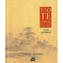 Tao Te Ching. Lao Tzu (Sabiduría y tradición)