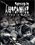 Survival in Auschwitz by Levi Primo Levi (August 22,2007)
