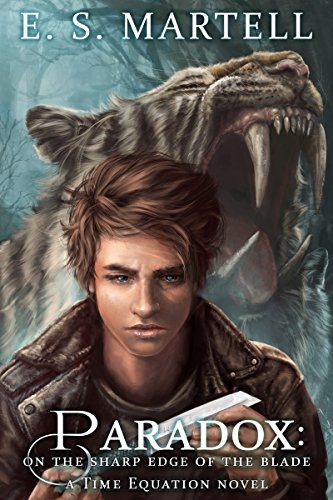 Paradox: On the Sharp Edge of the Blade (A Time Equation Novel) (English Edition) (Tim Sharp)