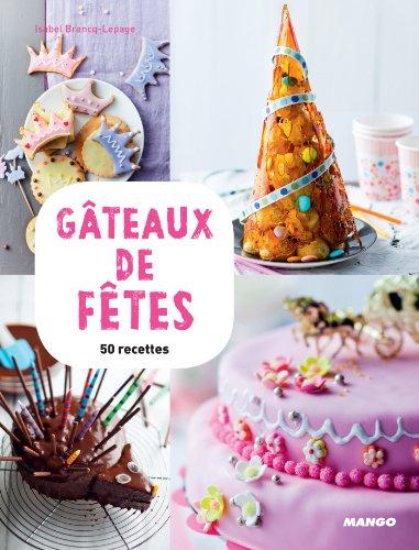 Gâteaux de fêtes par Isabel Brancq-Lepage