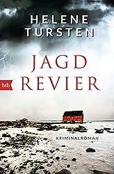 Jagdrevier: Kriminalroman (Die Embla-Nyström-Krimis 1)