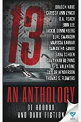 13: An Anthology of Horror and Dark Fiction Paperback