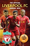 Official Liverpool FC Annual 2014 (Annuals 2014)