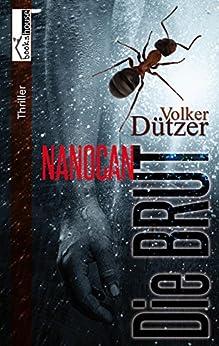 Die Brut - Nanocan von [Dützer, Volker C.]