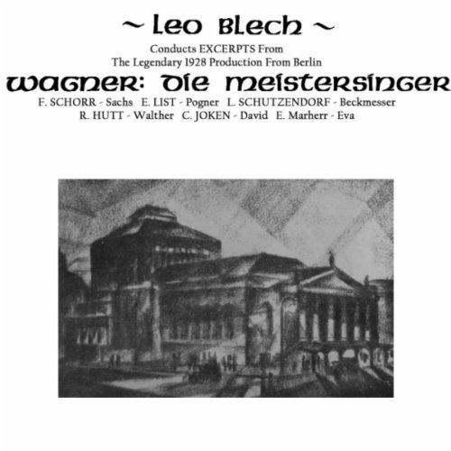 """Die Meistersinger von Nurnberg, Act I: From """"wird doch immer noch nicht Meister genennt"""" to """"Dorthin! Hierher!"""""""