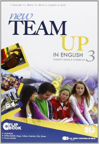 New team up in english. Student's book-Workbook. Per la Scuola media. Con CD-ROM. Con espansione online: 3
