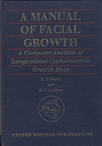 Manual of Facial Growth: A Computer Analysis of Longitudinal Cephalometric Growth Data (Oxford Medical Publications)