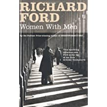 Women with Men by Richard Ford (2006-10-02)