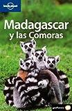 Madagascar y las Comoras (Guias Viaje -Lonely Planet)