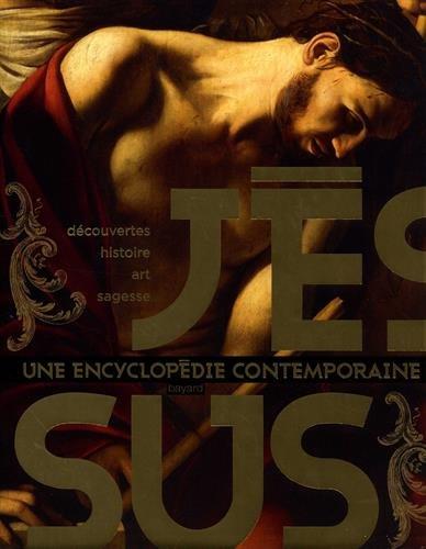 Jésus : Une encyclopédie contemporaine