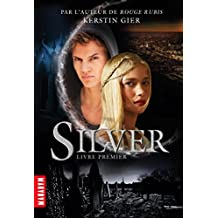 Silver T01 (French Edition)