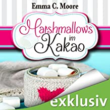 Marshmallows im Kakao (Zuckergussgeschichten 9)