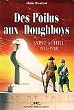Des Poilus aux Doughboys: Saint-Mihiel 14-18