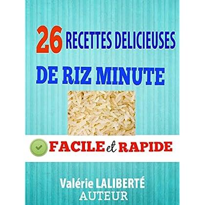 26 Recettes Délicieuses De Riz Minute Facile, Rapide Et Sans Complication
