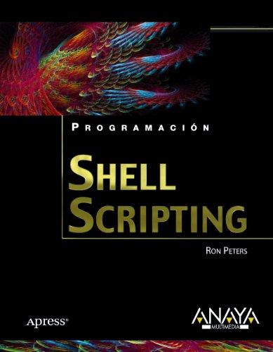 Shell Scripting (Programación) por Ron Peters