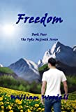 Front cover for the book Freedom (The Tyke McGrath Series Book 4) by William Woodall