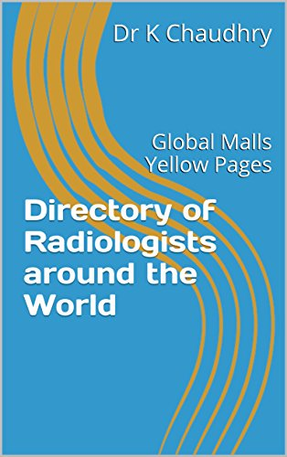directory-of-radiologists-around-the-world-global-malls-yellow-pages-english-edition