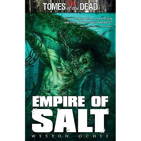 Tomes of the Dead: Empire Of Salt (English Edition) - California Sea Salt