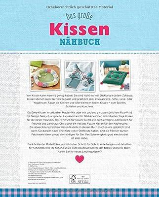 Das große Kissen-Nähbuch: 26 tolle Ideen für Deko-, Sitz- & Schlafkissen (Alles handgemacht)