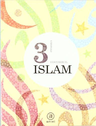 Descubrir el islam 3º (enseñanza primaria)