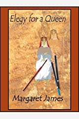 Elegy for a Queen Kindle Edition