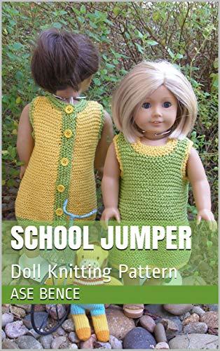 School Jumper: Doll Knitting Pattern (English Edition) (American Girl Doll Jumper)