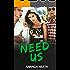 Need Us (Make or Break Book 4)