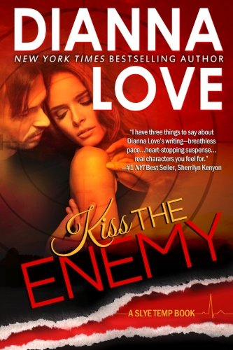 Kiss The Enemy: Slye Temp Book 4: Volume 4