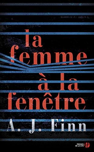 La femme à la fenêtre : roman