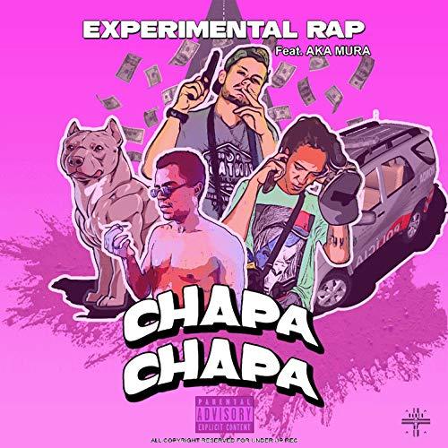Chapa Chapa [Explicit]