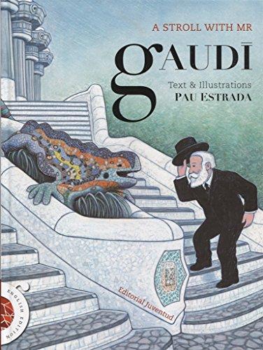 A stroll with Gaudi (ALBUMES ILUSTRADOS)