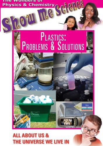 Plastics: Problems and Solutions -