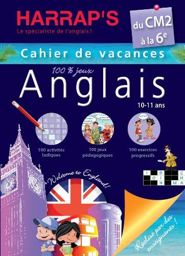 Harrap's Cahier de vacances anglais du CM2 à la 6ème