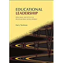 Educational Leadership: Personal Growth for Professional Development (Published in association with the British Educational Leadership and Management Society)
