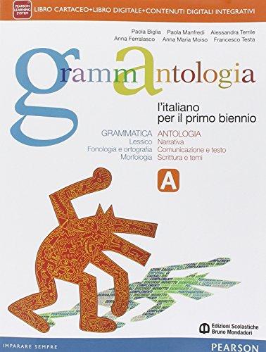 Grammantologia. Per le Scuole superiori. Con e-book. Con espansione online: 1