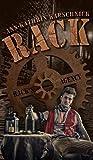 'RACK (1): die Steampunk-Serie' von 'Ann-Kathrin Karschnick'