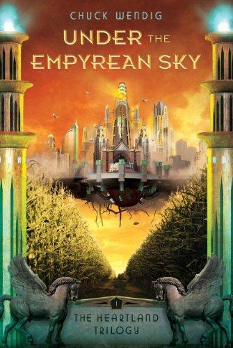 Buchseite und Rezensionen zu 'Under the Empyrean Sky (The Heartland Trilogy Book 1) (English Edition)' von Chuck Wendig