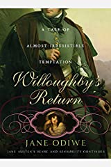 Willoughby's Return: A tale of almost irresistible temptation Kindle Edition