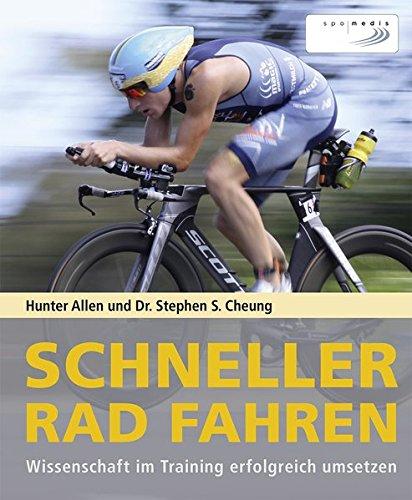 Schneller Rad fahren: Wissenschaft im Training erfolgreich umsetzen