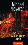 Michael Niavarani - Kindle Edition 'Ein Trottel kommt selten allein'  (22.06.2017)