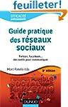 Guide pratique des r�seaux sociaux -...