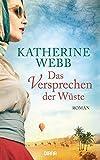 Das Versprechen der Wüste: Roman - Katherine Webb