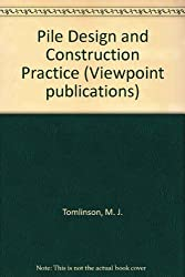 Pile Design and Construction Practice (Viewpoint publications)