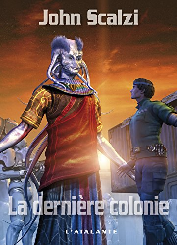 la-dernire-colonie-john-perry-t3